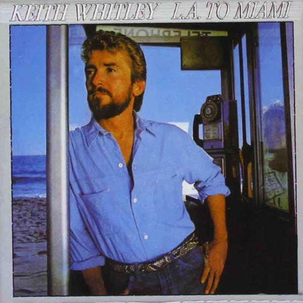 Keith Whitley - Dean Dillon