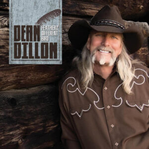 Dean Dillon - Feather Of A Different Bird
