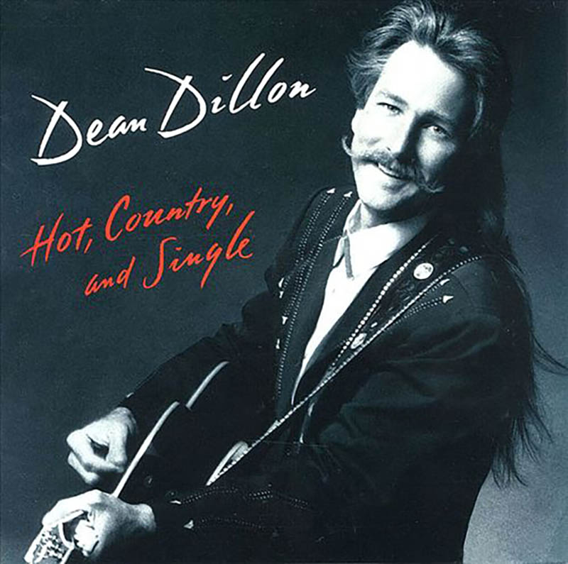 Dean Dillon - Hot, Country and Single