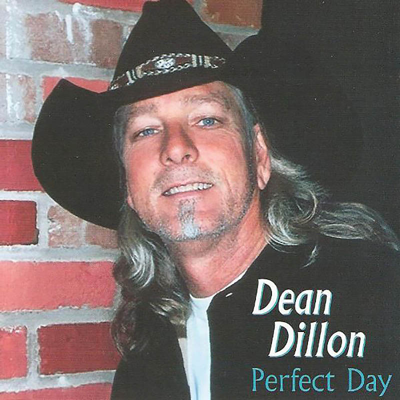 Dean Dillon - Perfect Day